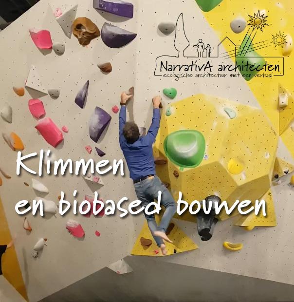 Klimmen en biobased bouwen